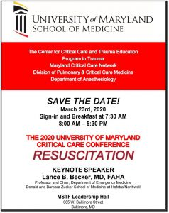 2020 University of Maryland Critical Care Conference RESUSCITATION @ MSTF Leadership Hall